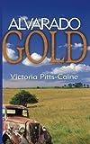 Alvarado Gold, Victoria Pitts-Caine, 1601541384