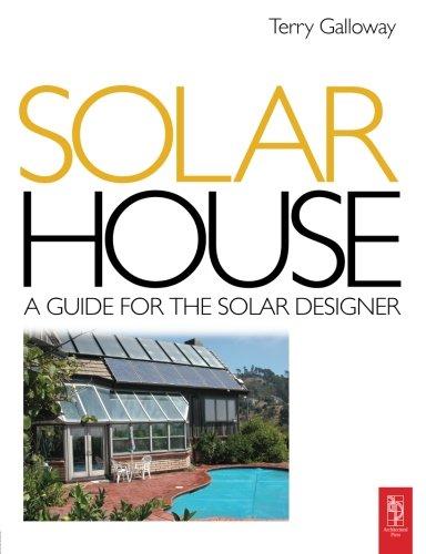 Solar House: A Guide for the Solar Designer
