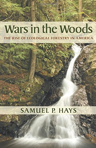 Download Wars in the Woods: The Rise of Ecological Forestry in America pdf