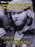 Who Is Harry Nilsson (And Why Is Everybody Talking About Him)?