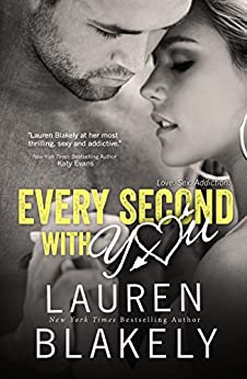 Every Second With You (No Regrets Book 2) by [Blakely, Lauren]