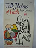 Folk Psalms of Faith, Ray C. Stedman, 0830704507