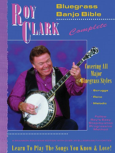 Roy Clark Banjo - Roy Clark's Bluegrass Banjo Bible