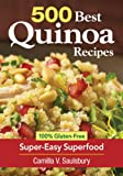 500 Best Quinoa Recipes, Camilla V. Saulsbury, 0778804143