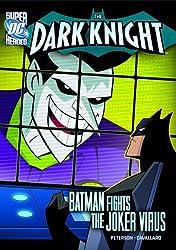 The Dark Knight: Batman Fights the Joker Virus