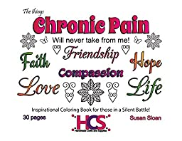 The Things Chronic Pain Will never take from me! - Spiral Bound