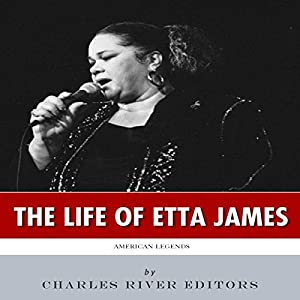 American Legends: The Life of Etta James Audiobook