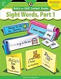 Build-a-Skill Instant Books Sight Words, Part 1, Rozanne Lanczak Williams, 1591984149