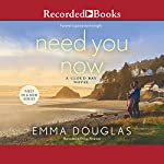 Need You Now | Emma Douglas