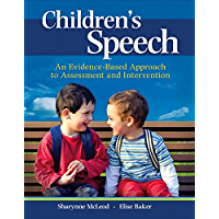 Children's Speech: An Evidence-Based Approach to Assessment and Intervention (2-downloads) (What's New in Communication Sciences & Diaorders)