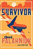 Book cover from Survivor: A Novel by Chuck Palahniuk