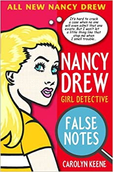 Book False Notes (Nancy Drew: All New Girl Detective #3)