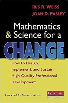 Book Mathematics and Science for a Change: How to Design, Implement, and Sustain High-Quality Professional Development