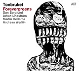 Forevergreens by Tonbruket (2014-08-03)