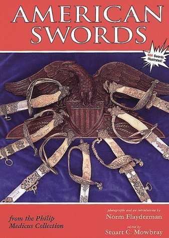 American Swords from the Philip Medicus Collection (1998-10-01)