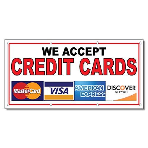 (We Accept Credit Cards Restaurant Café Bar 13 Oz Vinyl Banner Sign With Grommets 2 Ft X 4 Ft)