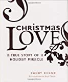 img - for Christmas Love by Candy Chand (2008-06-10) book / textbook / text book