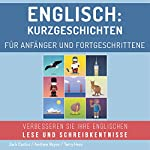Englisch: Kurzgeschichten für Anfänger und Fortgeschrittene [English: Short stories for beginners and advanced] | Jack Cactus