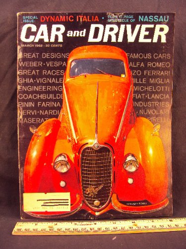 1962 62 March CAR AND DRIVER Magazine (Features: Road Test on Fiat 2300S / 2300 S, & Alfa Romeo 200 Spider) (2300 Spider)