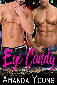 Eye Candy (Candy Men Book 2) by [Young, Amanda]