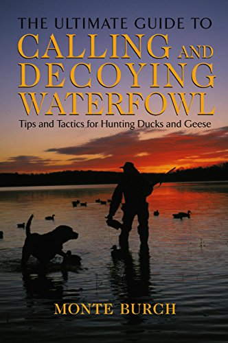 Calling Equipment - Ultimate Guide to Calling and Decoying Waterfowl: Tips And Tactics For Hunting Ducks And Geese