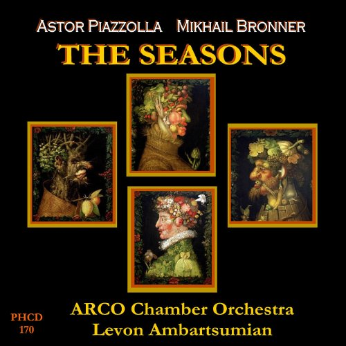 (Piazzolla: The Four Seasons of Buenos Aires - Bronner: The Seasons)