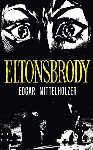 Eltonsbrody (Valancourt 20th Century Classics)