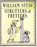 Strutters and Fretters: Or the Inescapable Self