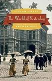 The World of Yesterday, Stefan Zweig, 0803226616