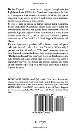 Dal Kick and run al Tiki taka (Italian Edition)