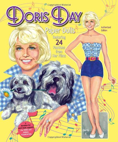 Download Doris Day Paper Dolls Featuring 24 Fashions from Her Films PDF