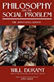 Philosophy and the Social Problem, Will Durant, 0973769866