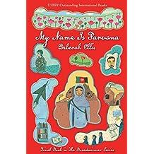 My Name Is Parvana (Breadwinner Series Book 4)