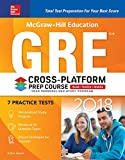 img - for McGraw-Hill Education GRE 2018 Cross-Platform Prep Course book / textbook / text book