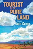 Tourist in the Pure Land, Kate Green, 0985981849
