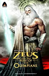 Zeus and the Rise of the Olympians (Campfire Mythology) by Ryan Foley (2012-08-28)