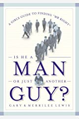 Is He A Man Or Just Another Guy? Kindle Edition