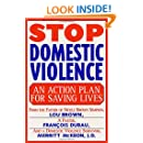 Stop Domestic Violence: An Action Plan for Saving Lives