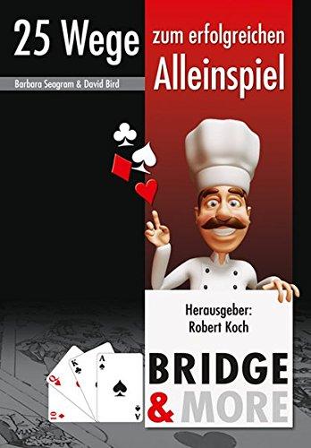 Bridge - 25 Wege zum erfolgreichen Alleinspiel