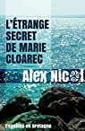 L'étrange secret de Marie Cloarec par Nicol