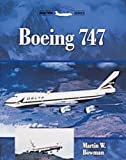 Boeing 747, Martin W. Bowman, 1861262426