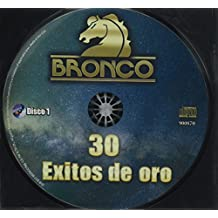 Bronco / 30 Exitos de Oro