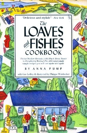 The Loaves and Fishes Cookbook by Anna Pump, Gen Leroy