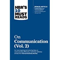 """HBR's 10 Must Reads on Communication, Vol. 2 (with bonus article """"Leadership Is a Conversation"""" by Boris Groysberg and…"""
