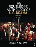 The Routledge Anthology of US Drama: 1898-1949