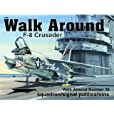 F-8 Crusader - Walk Around No. 38
