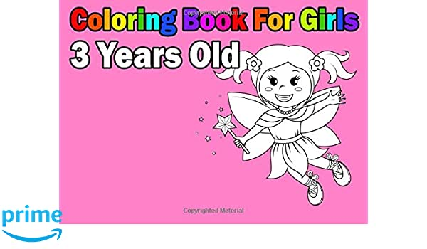 Coloring Book For Girls 3 Years Old Easy And Cute For