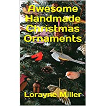Awesome Handmade Christmas Ornaments