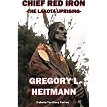 Chief Red Iron - The Lakota Uprising