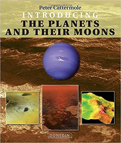 Book Introducing the Planets and their Moons (Introducing Earth and Environmental Sciences) by Peter Cattermole (2014-07-17)
